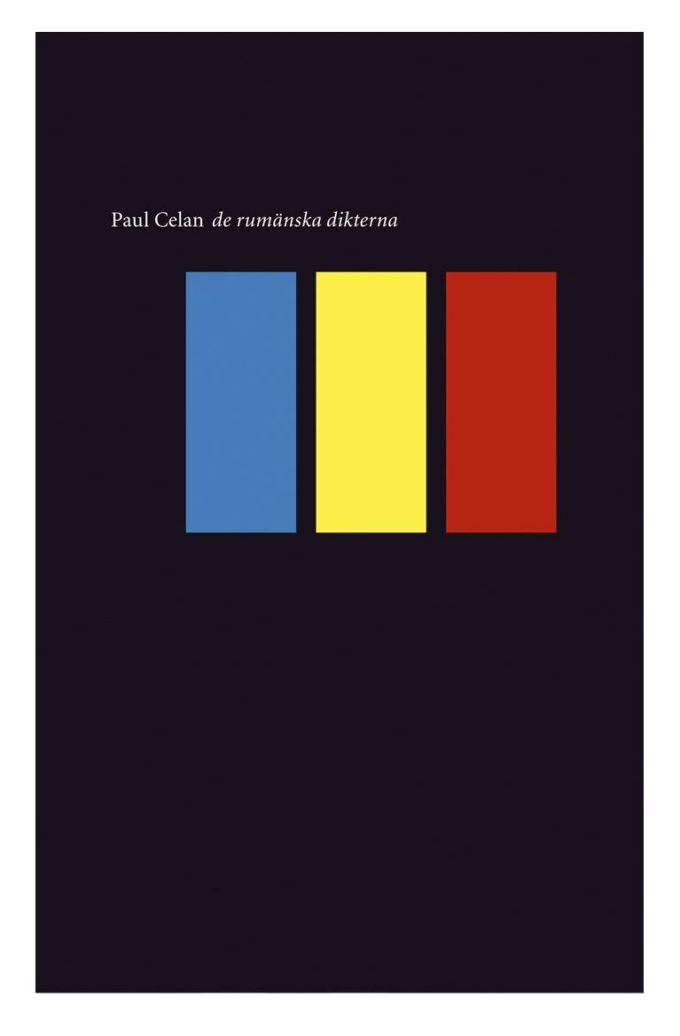 """Paul Celan """"De rumänska dikterna"""" (Modernista 2004). Översättning: Inger Johansson. Föord: Anders Olsson."""
