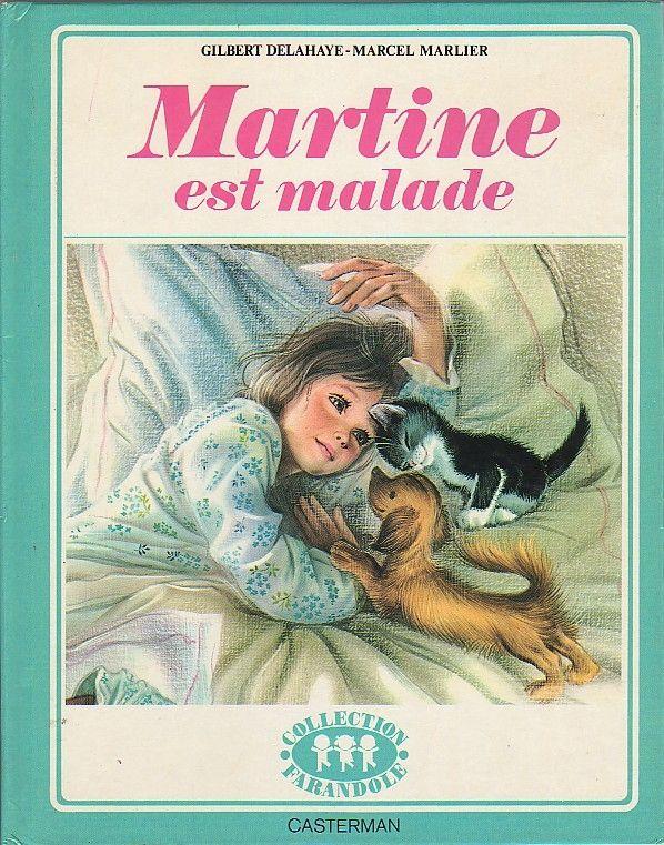 Martine Est Malade Livre Martine Enfants Des Annees 80 Et