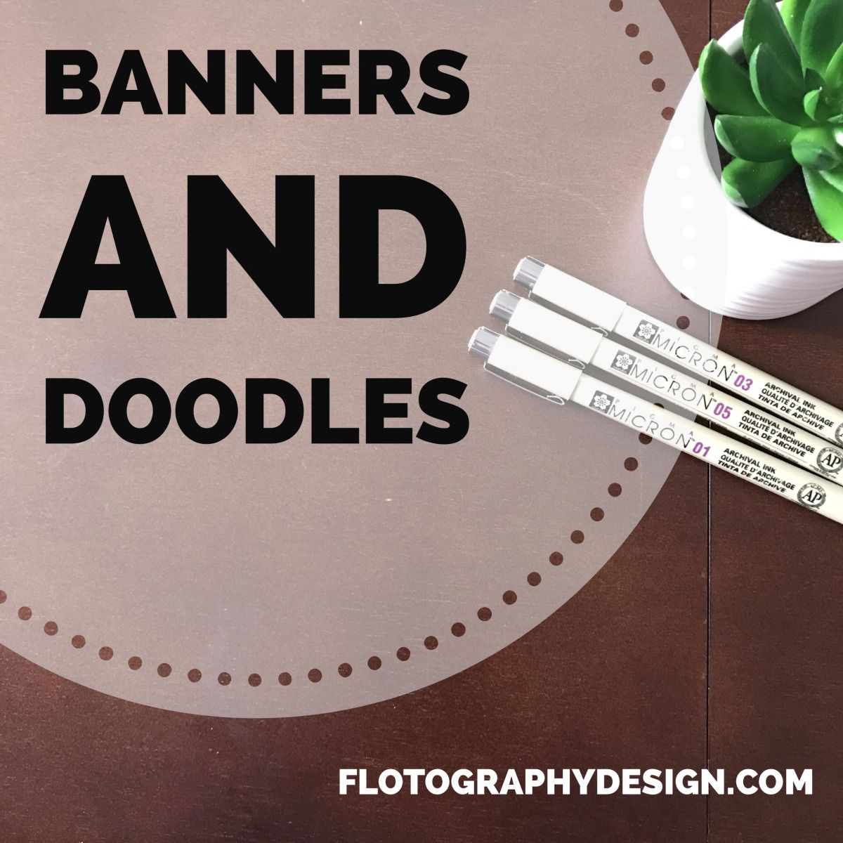 Fun With Floto Banners And Doodles With Images Banner Drawing Doodles Banner