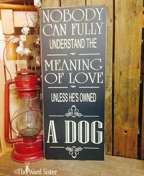"""& Sign Decor Meaning Dog Wall Decor Dog Lovers Gift """"nobody Can Fully Understand The"""
