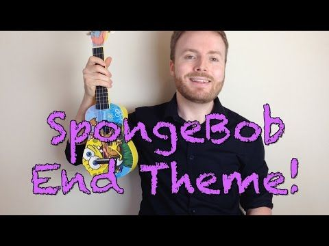 Spongebob Squarepants End Theme Ukulele Tutorial Youtube U Is