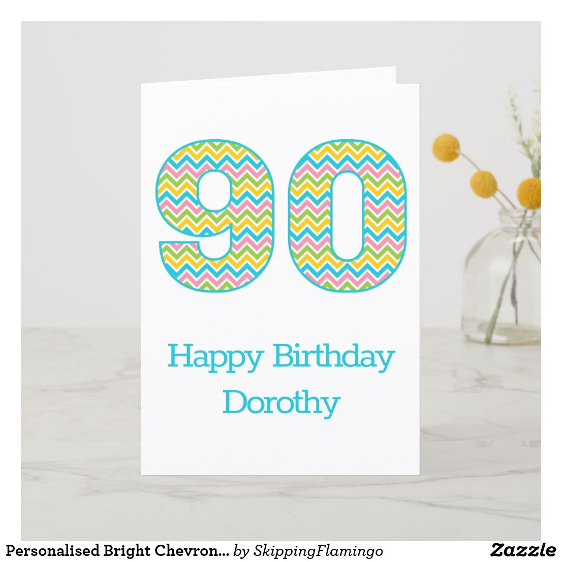 Personalized Bright Chevron 90th Birthday Card Zazzle Com 18th Birthday Cards 60th Birthday Cards 80th Birthday Cards