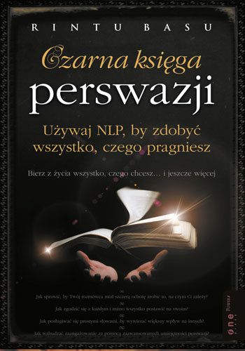 Czarna Ksiega Perswazji Rintu Basu Psychology Books To Read Nlp