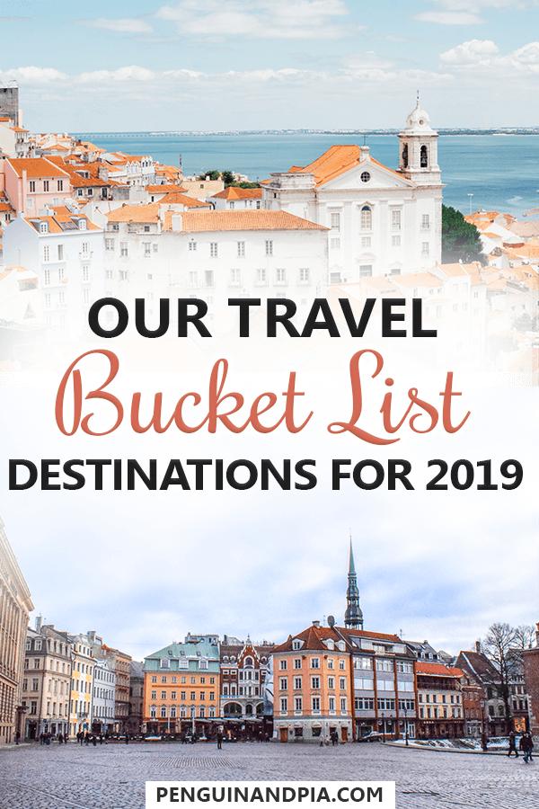 Travel Bucket List Destinations for 2019 #travelinspiration #travel #bucketlist