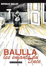BALILLA  les enfants du Duce  Nathalie Baillot