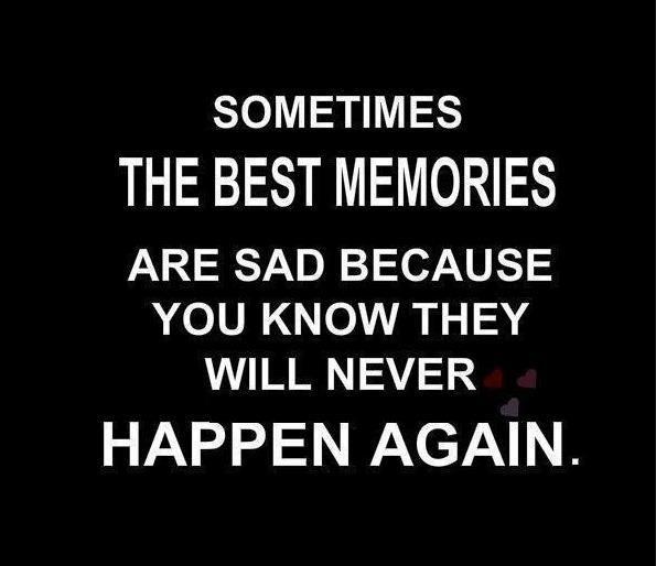 Sometimes The Best Memories. Nice Look