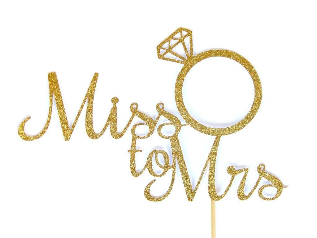 Bridal shower miss to mrs diamond ring cake topper hens