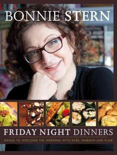 Friday Night Dinners: Menus to Welcome the Weekend with Ease, Warmth and Flair #fridaynightdinner Friday Night Dinners: Menus to Welcome the Weekend with Ease, Warmth and Flair #fridaynightdinner