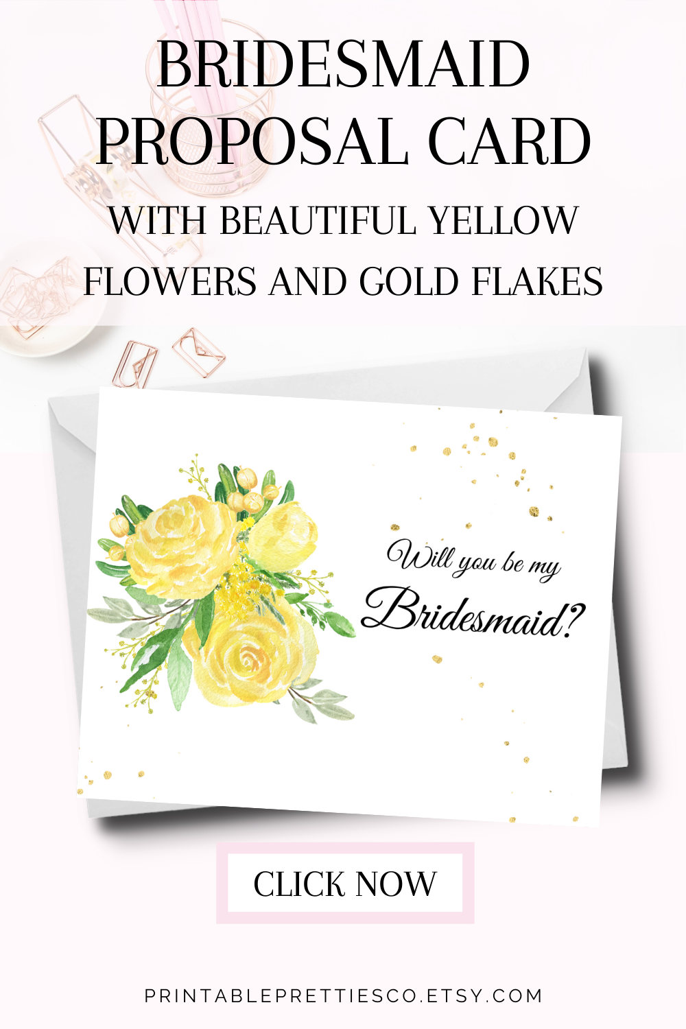 Bridesmaid Proposal Card With Beautiful Yellow Flowers And Elegant Gold Flakes Bridesmaid Proposal Cards Bridesmaid Proposal Budget Bridesmaid Gifts