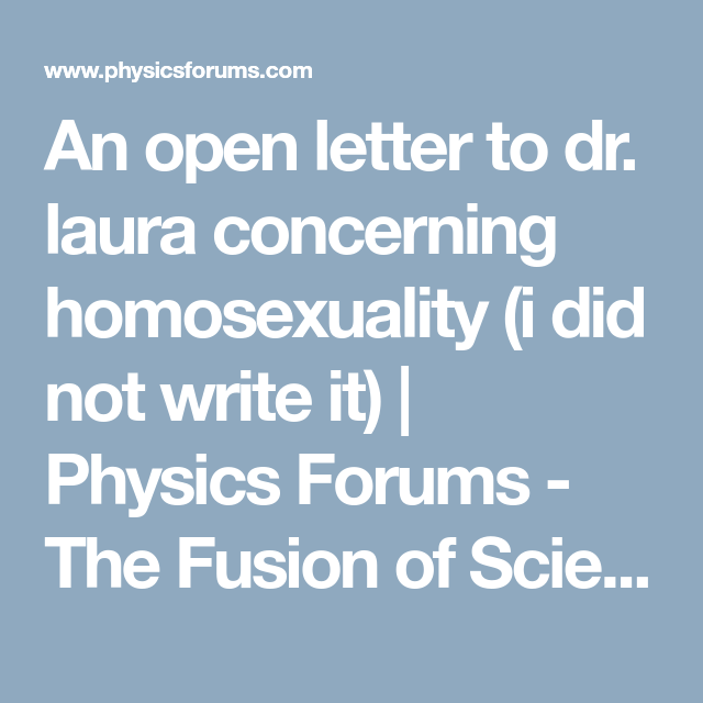 Dr. laura open letter homosexuality