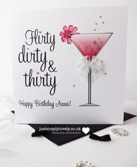 Flirty Dirty Thirty Birthday Card By Justsimplylovely On Etsy