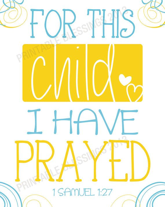 For this Child I Prayed - Printable Wall Art - 8x10 | Pinterest ...
