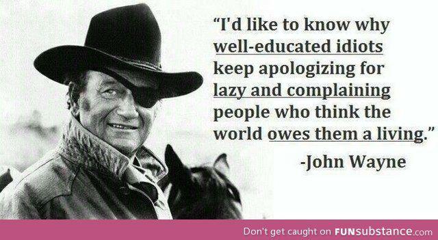Quote By John Wayne Funsubstance Com John Wayne Quotes Cowboy Quotes John Wayne