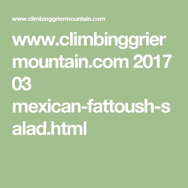 www.climbinggriermountain.com 2017 03 mexican-fattoush-salad.html