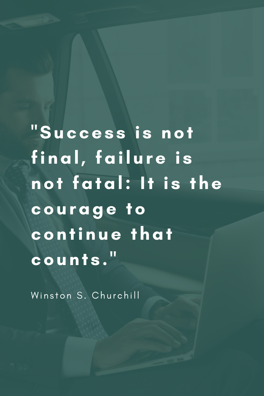 Success Is Not Final Quote Winston Churchill Success Is Not Final Uplifting Quotes Finals Quote