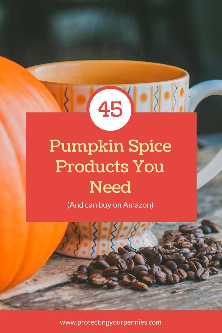Everything pumpkin spice on amazon protecting your