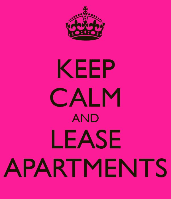 Keep Calm And Lease Apartments Resident Retention Property Ad Team Motivation Leasing Office