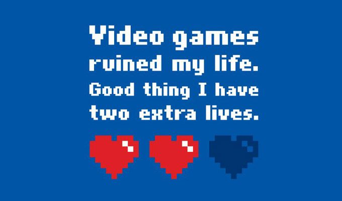 Video Games Video Game Quotes Game Quotes Video Games Funny