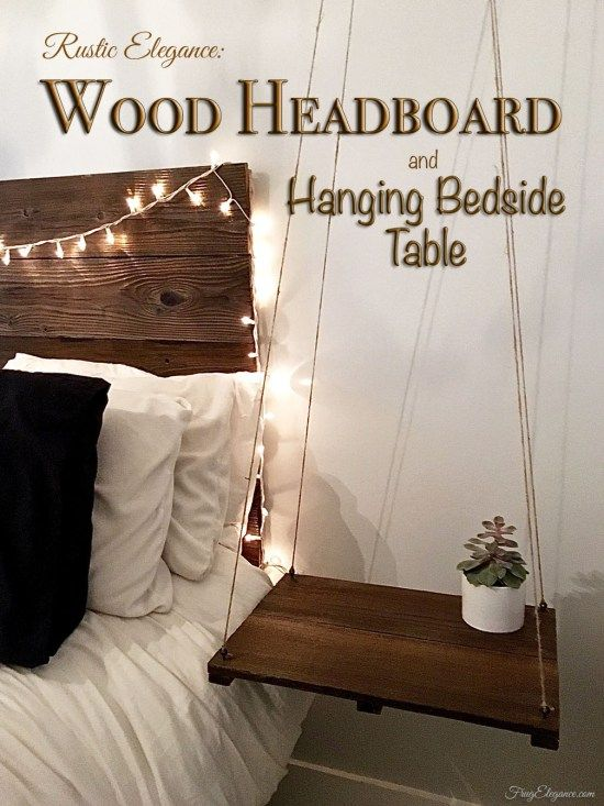 Rustic Elegant Headboard With Floating Side Table Frugelegance Rustic Headboard Rustic Headboard Diy Bedroom Diy