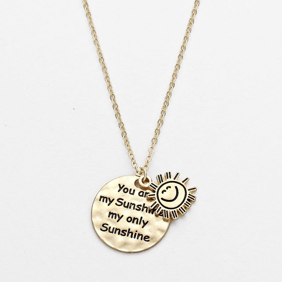 The Rustic Shop - Gold Colored You are My Sunshine Layered Pendent Necklace, $9.99 (http://www.therusticshop.com/gold-colored-you-are-my-sunshine-layered-pendent-necklace/)