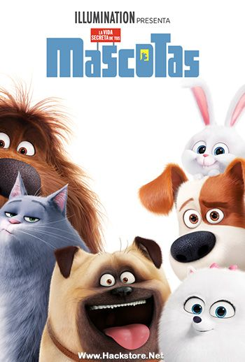 La Vida Secreta De Tus Mascotas Dvdrip Audio Latino Poster Jpg 350 518 Pets Movie Secret Life Of Pets Secret Life