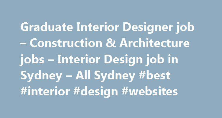 Graduate Interior Designer Job Construction Architecture Jobs Design In Sydney