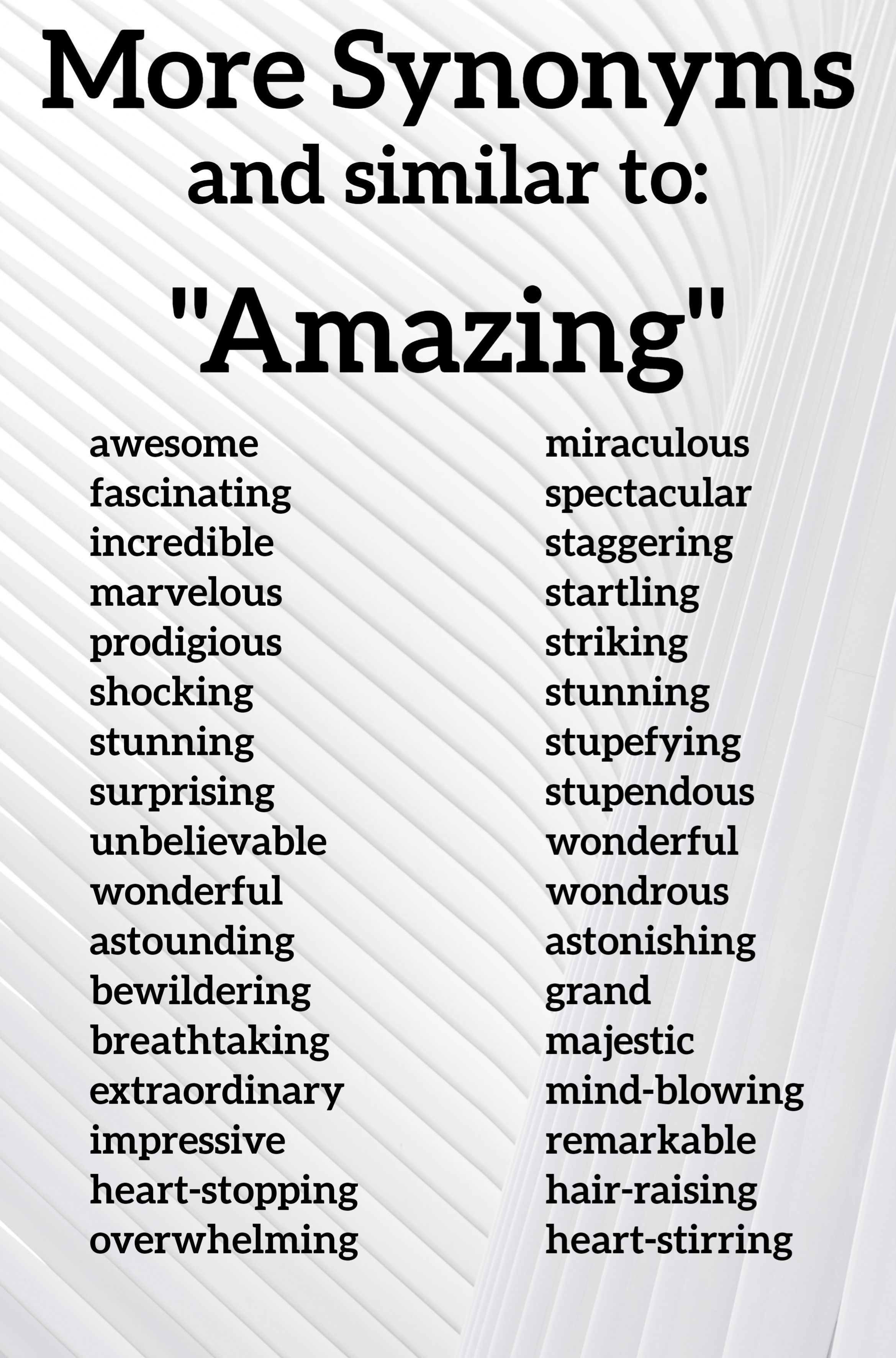 More synonyms for amazing