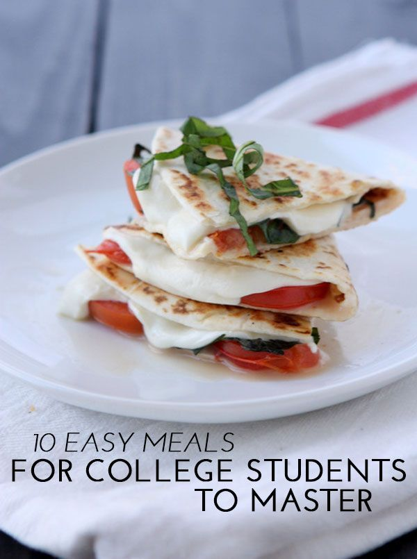 10 Quick and Easy Meal Ideas for College Students ... |Food Ideas For College Students