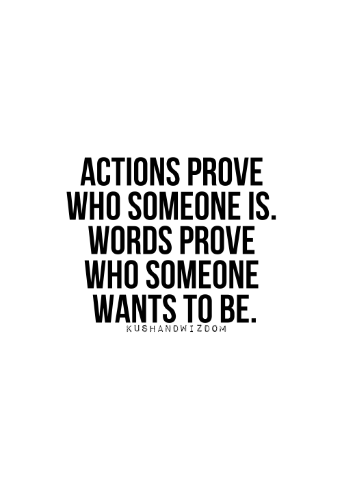 actions are more powerful than words essay