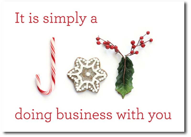 It's simply a joy doing businnes with you greeting card