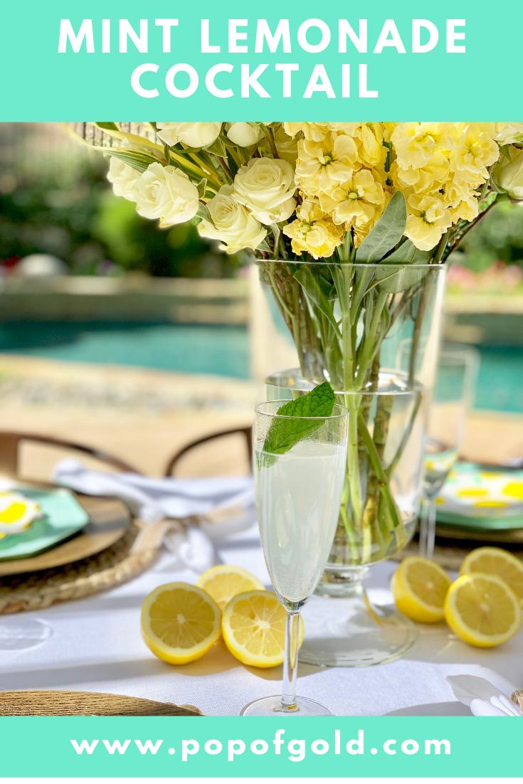 Mint Lemonade Cocktail & Table Setting #lemonadepunch