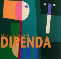 Fabrice Devienne présente DIPENDA