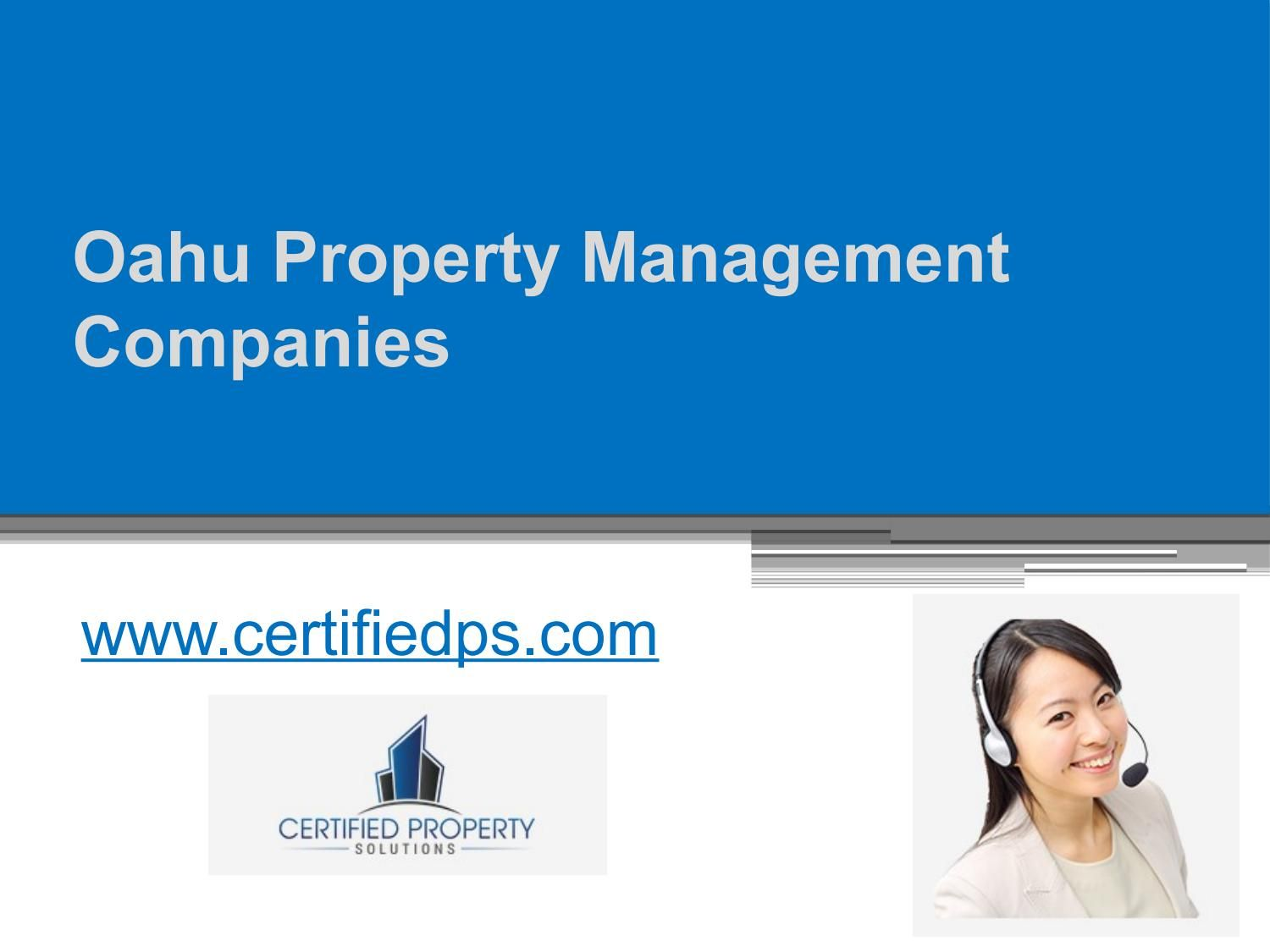 Oahu Property Management Companies Of Http Www Certifiedps Com Connect Owners To Renters Real Estate Management Rental Property Management Management Company
