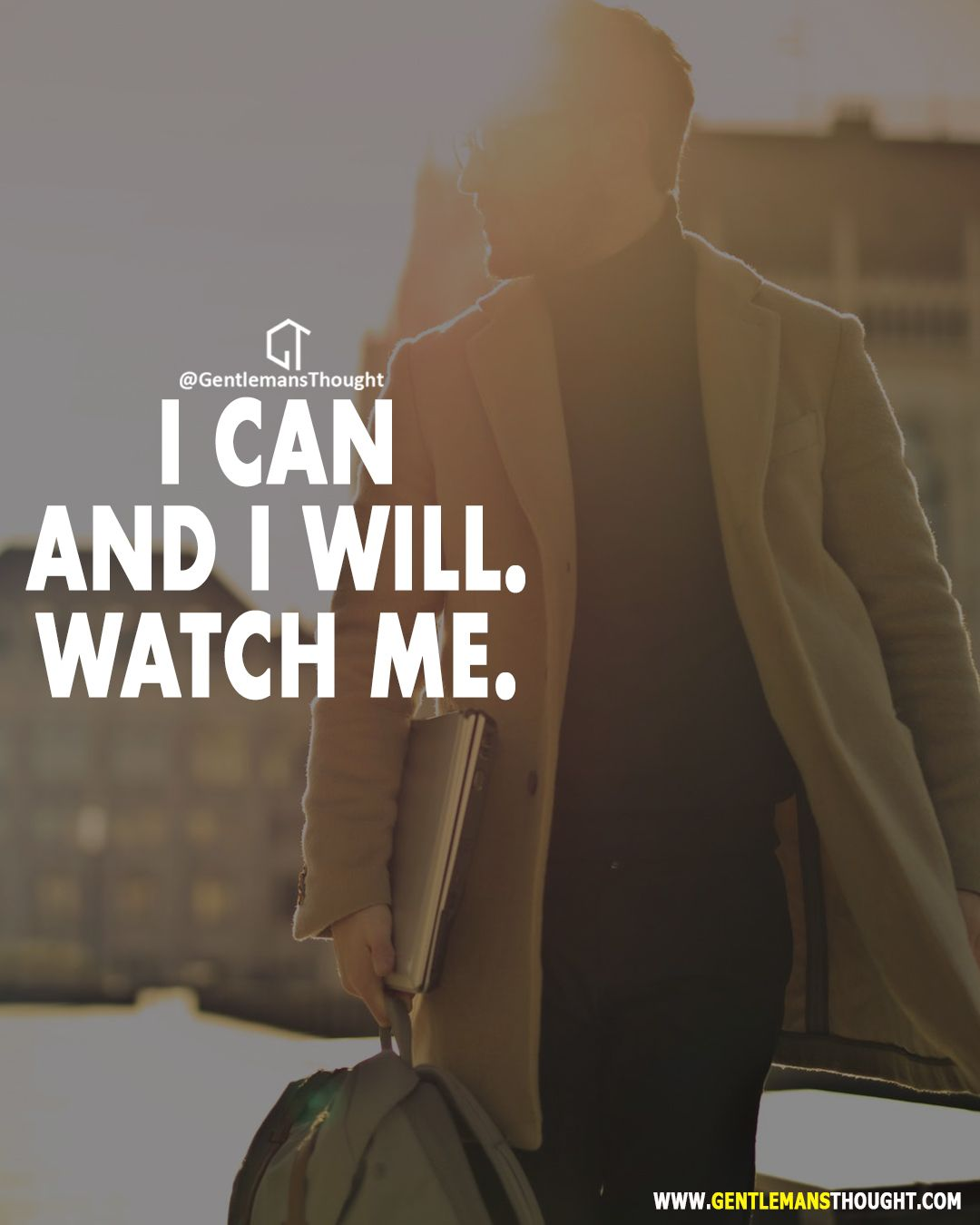 I Can And I Will Watch Me Success Quotes Friendship Quotes Funny Funny Quotes