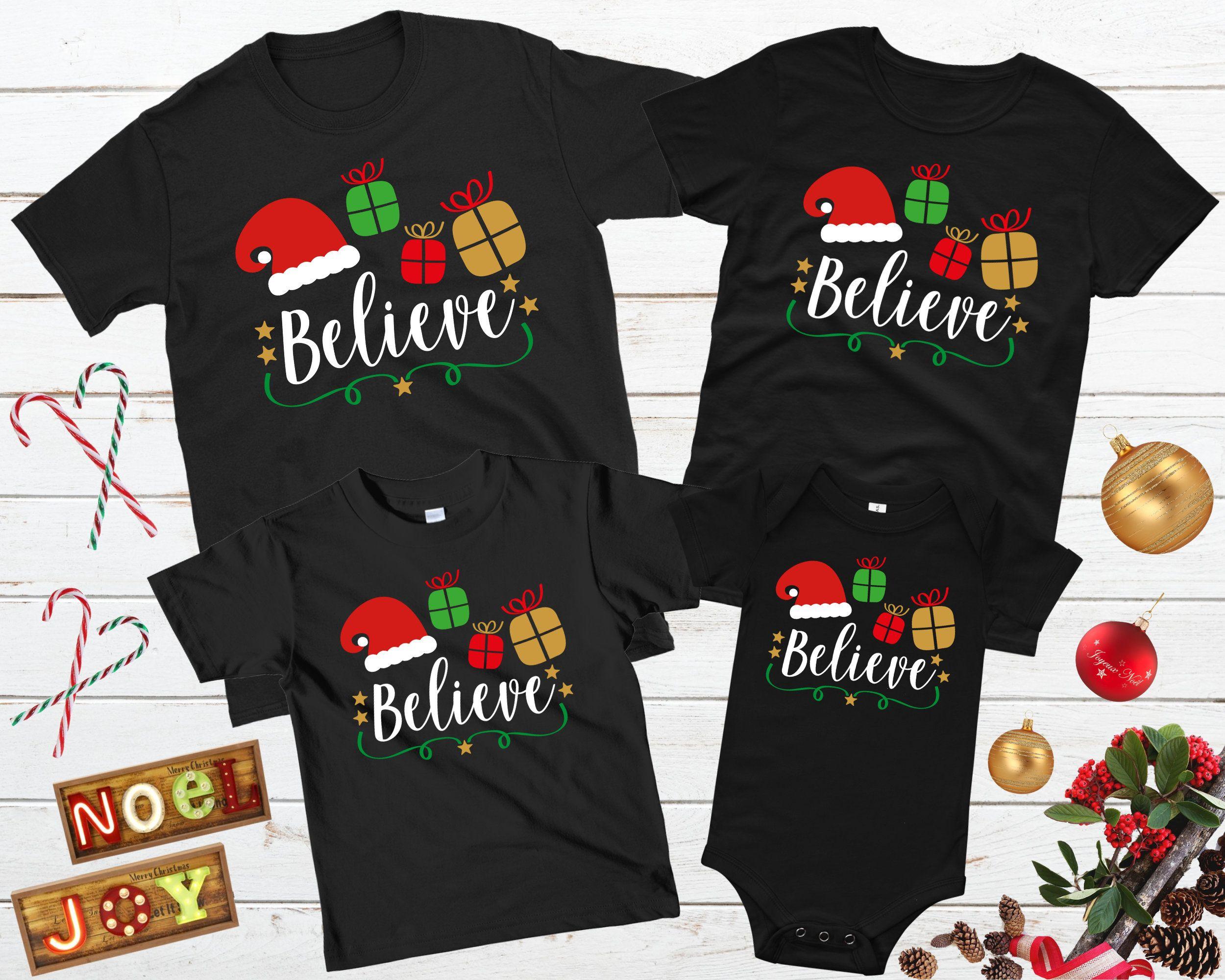 Christmas Believe T-shirt Christmas Family Shirts Christmas Trendy Kids Christmas Shirts for gift Merry Christmas Believe Christmas Shirt