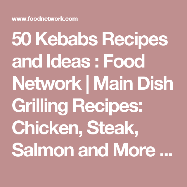 50 kebabs recipes and ideas kebabs chicken steak and grilling 50 kebabs recipes and ideas forumfinder Image collections