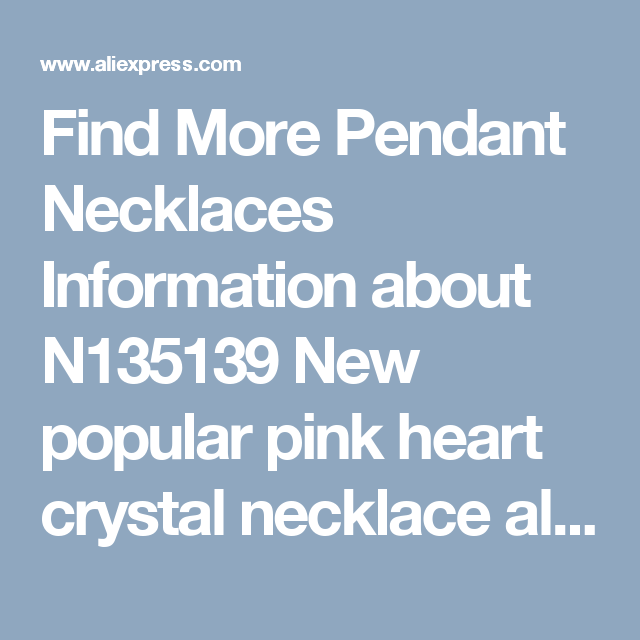 Find More Pendant Necklaces Information about N135139 New popular pink heart crystal necklace alloy silver plated rose gold plated with Austria crystal fashion women Jewelry,High Quality silver plated,China crystal necklace Suppliers, Cheap heart crystal from Yilinna Jewelry on Aliexpress.com
