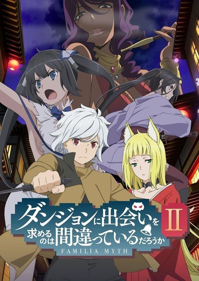Danmachi Staffel 2 Ger Sub Dungeon Ni Deai Anime Dungeon Ni