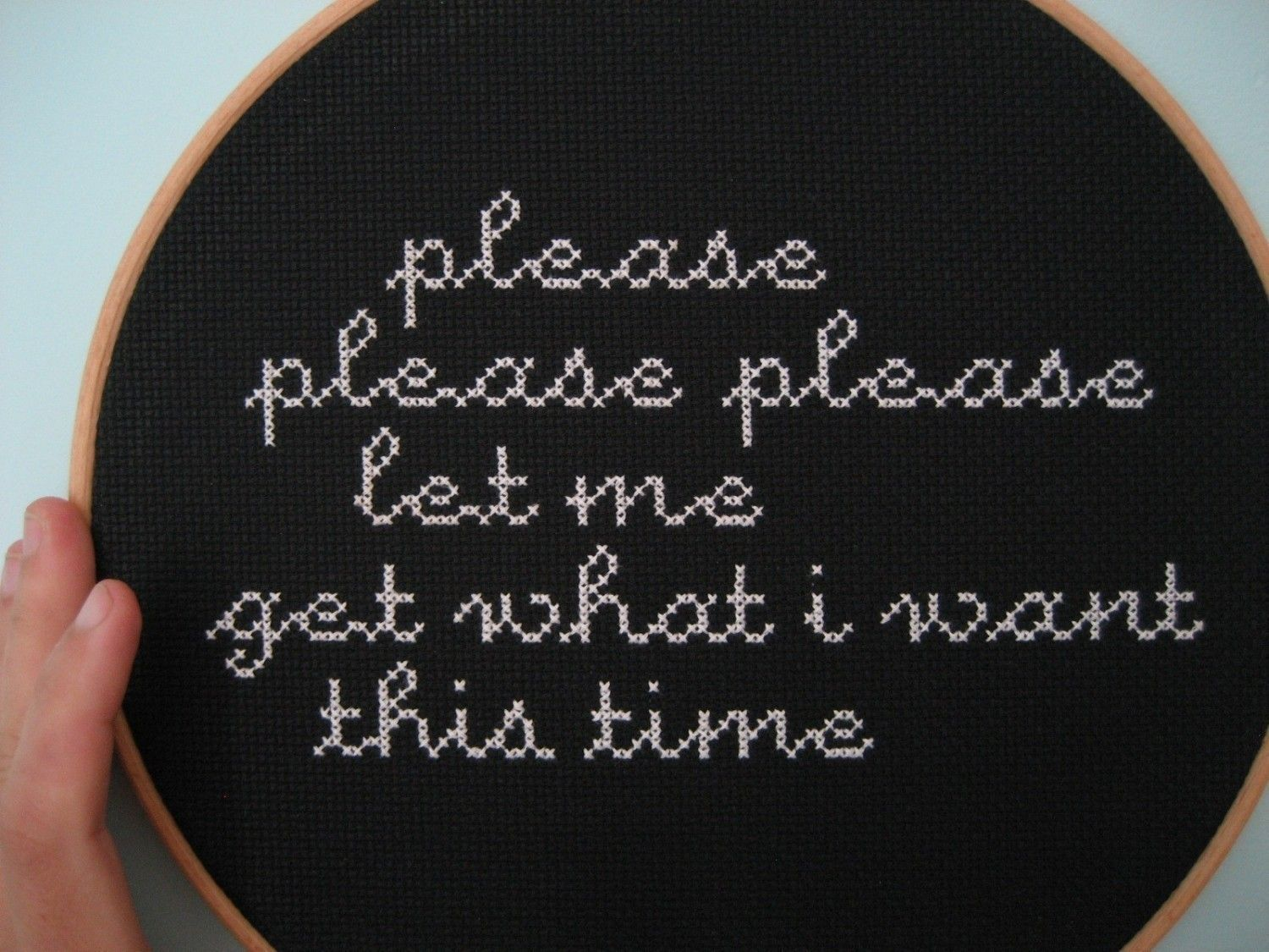Please please please... embroidery wall art (For sale on Etsy)