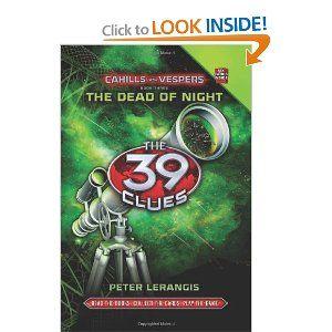 Amazon.com: The Dead of Night (The 39 Clues: Cahills vs. Vespers, Book 3) (9780545298414): Peter Lerangis: Books