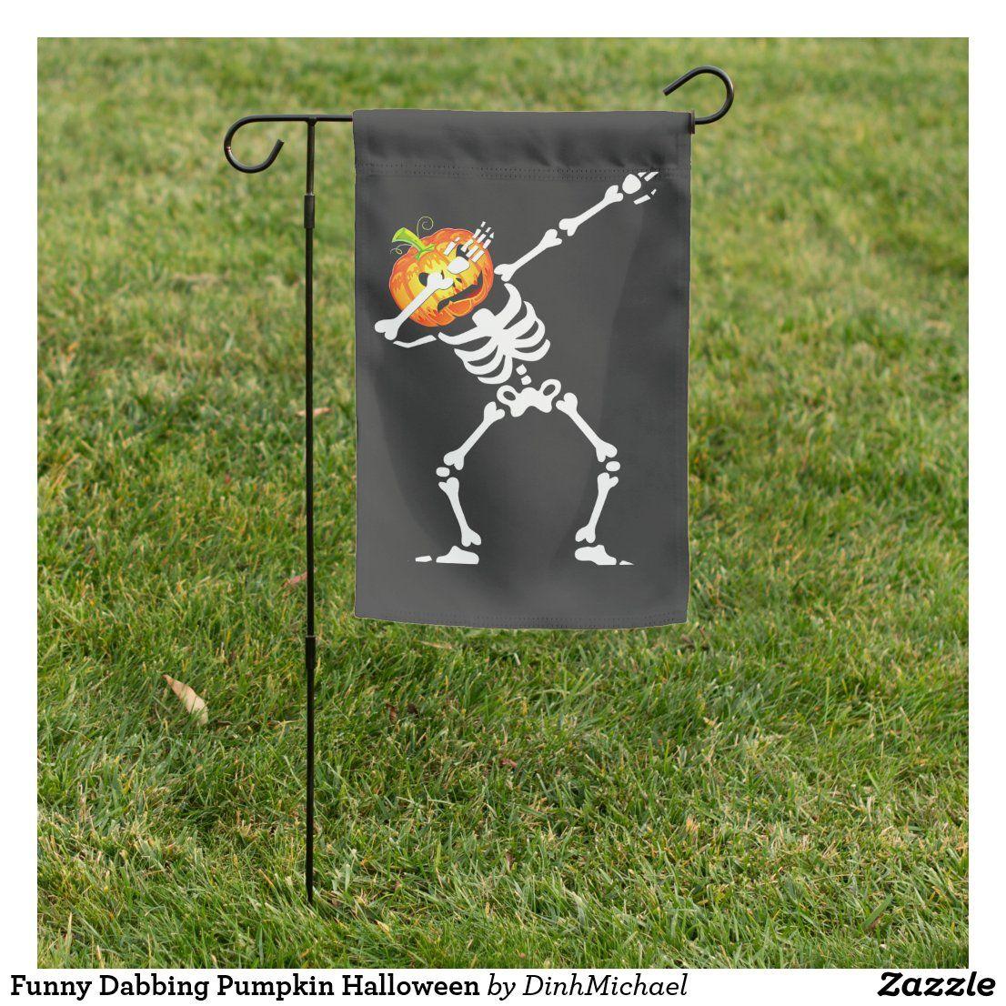 Funny Dabbing Pumpkin Halloween Garden Flag Zazzle Com Halloween Garden Flag Halloween Garden Halloween Pumpkins
