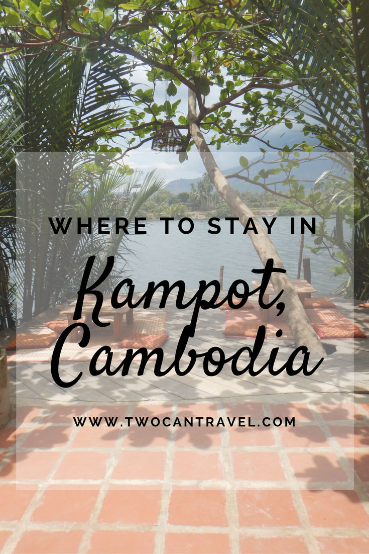 The Best Bungalows And Hotels In Kampot Cambodia Kampot