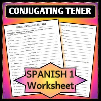 spanish 1 tener practice worksheet conjugation and translation worksheets sentences and. Black Bedroom Furniture Sets. Home Design Ideas