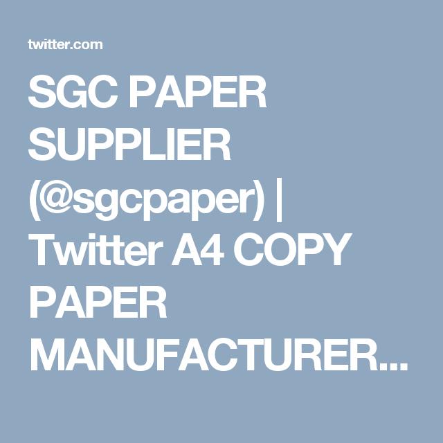 SGC PAPER SUPPLIER (@sgcpaper) | Twitter A4 COPY PAPER