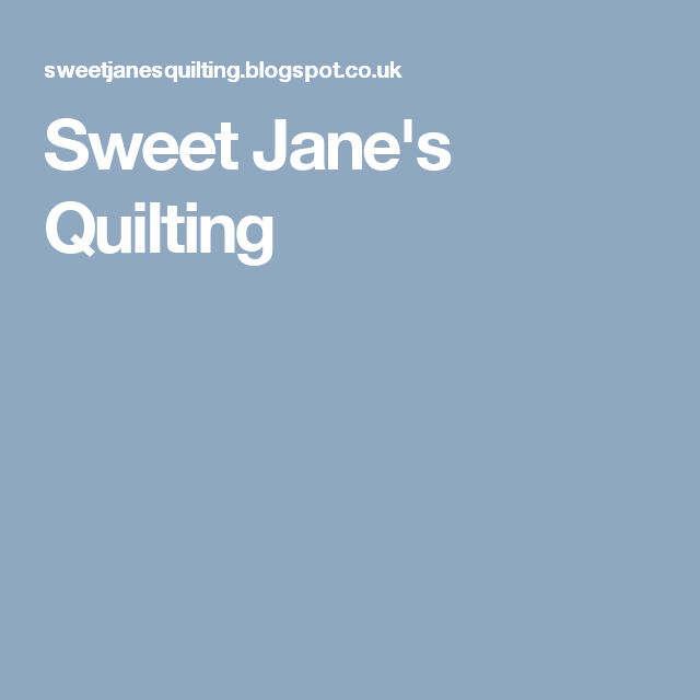Sweet Jane's Quilting