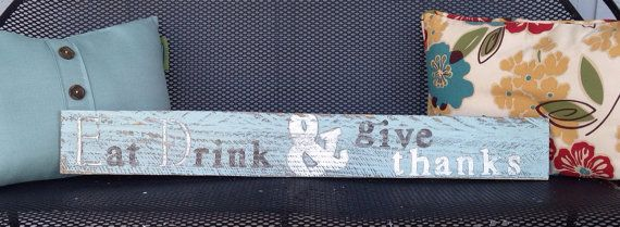 Eat Drink & give thanks on recycled wood / by HomebyVintage, $20.00