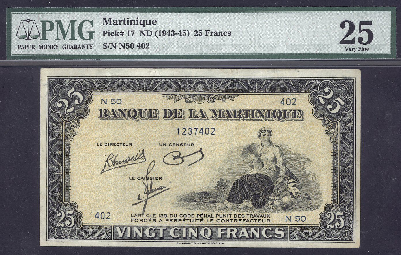 Currency Of Martinique 25 Francs Banknote 1943 1945 World War Ii Emergency Issue Issued By The Bank Banque De La