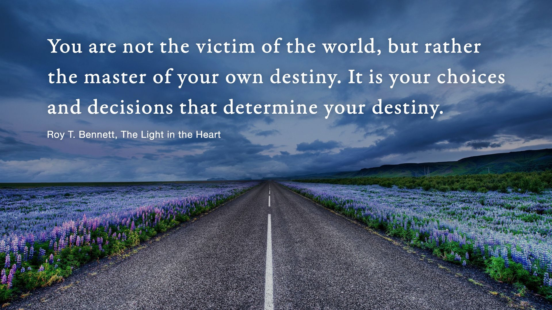 The Master Of Your Own Destiny With Images Landscape