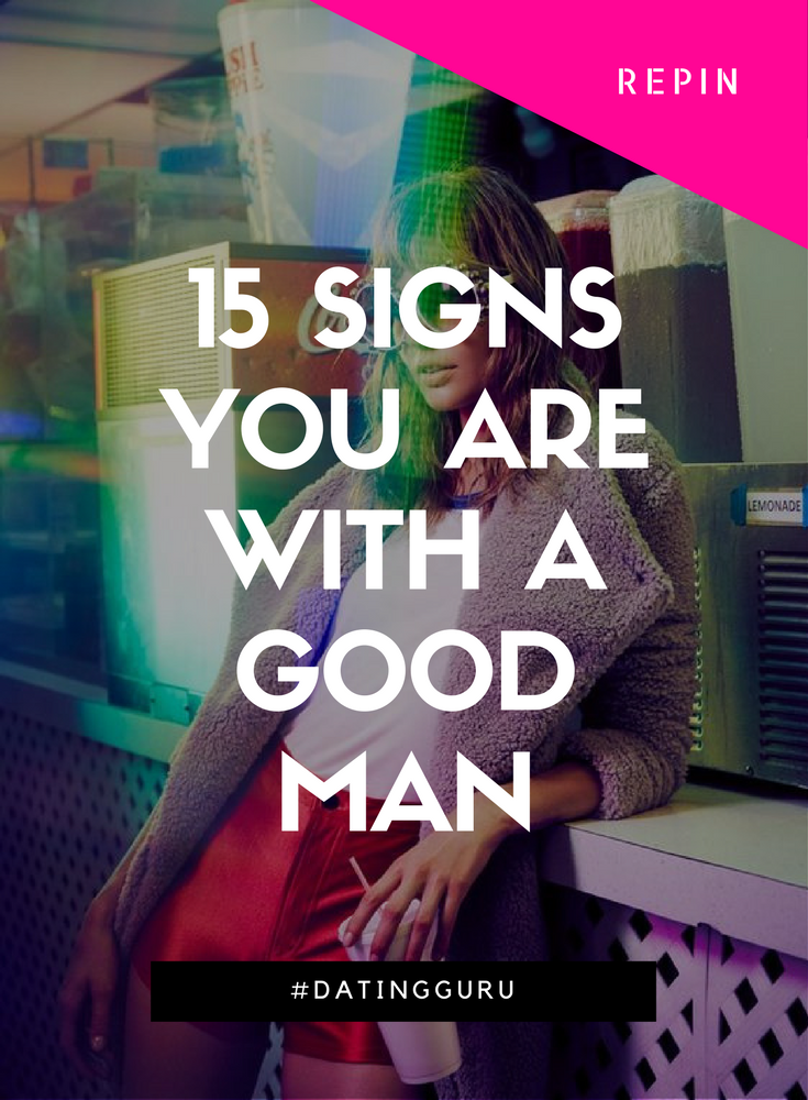 Quotes about dating a good man