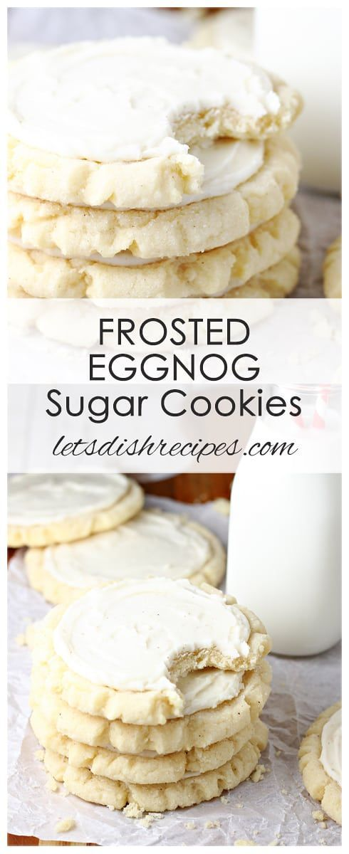 Frosted Eggnog Sugar Cookies Recipe Big bakery style sugar cookies are infused with eggnog and nutmeg then finished off with a creamy eggnog frosting Say hello to your ne...
